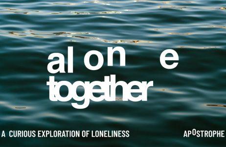 Podcast: alone together
